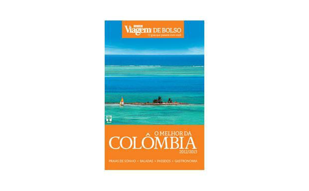 O guia O Melhor da Colômbia 2012/2013, da Coleção Viagem de Bolso da VT