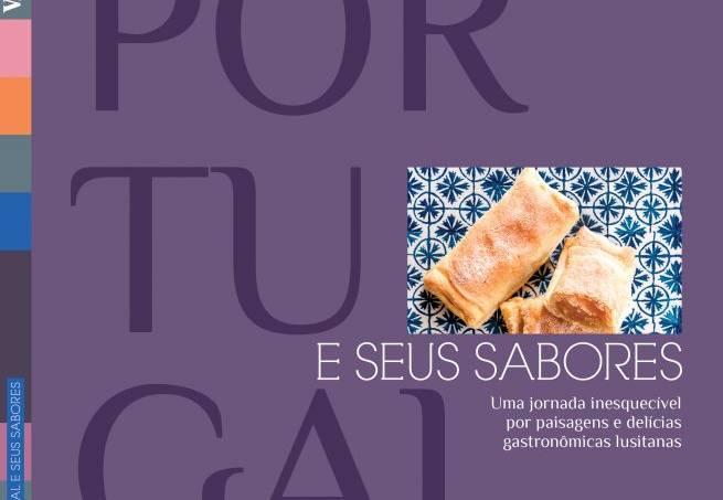 Portugal e seus Sabores, livro da Viagem e Turismo