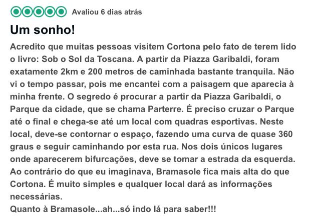 Bramosole, Cortona