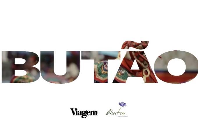 Sonhe com o Butão