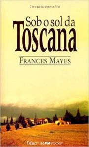 Livro Sob o Sol da Toscana